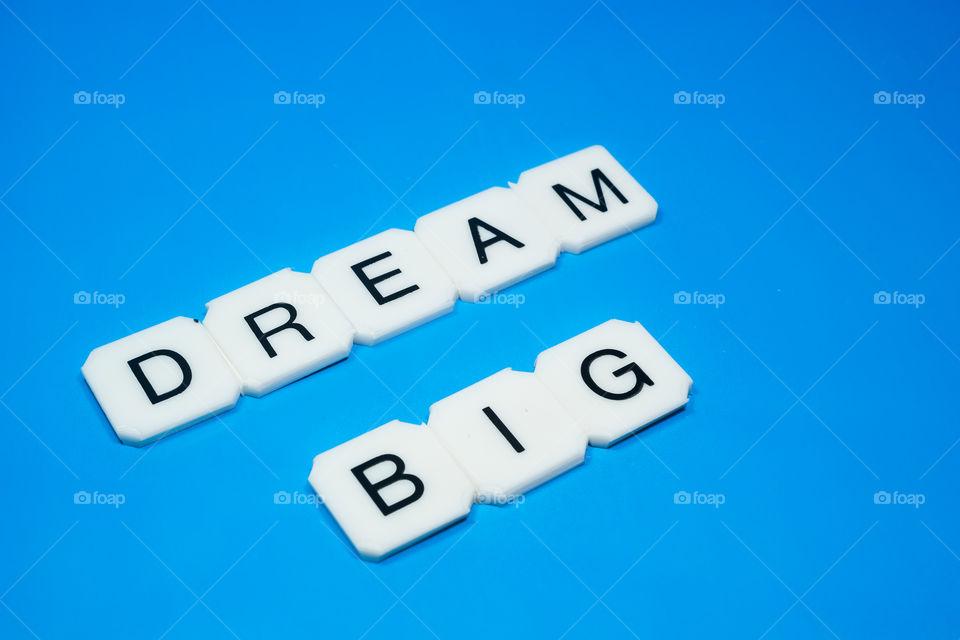 Dream%20big%20