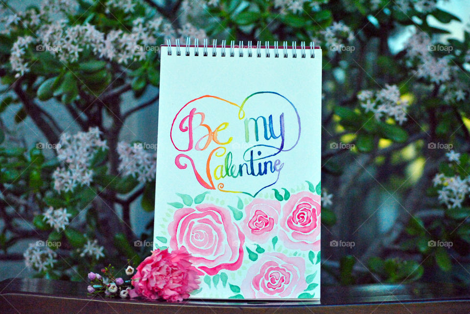 Be My Valentine, Hand painted card, rainbow, lettering, watercolor, garden setting